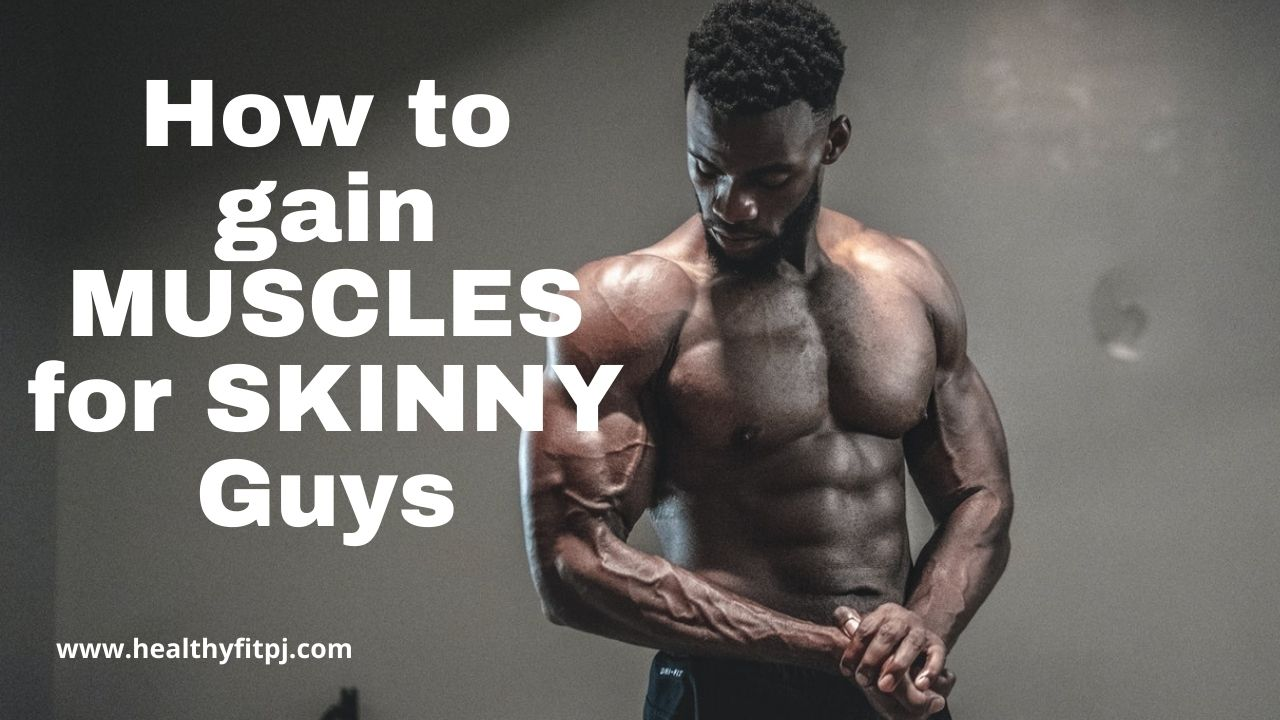 How to gain MUSCLES for SKINNY Guys