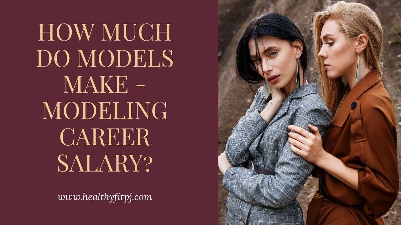 How Much Do Models Make