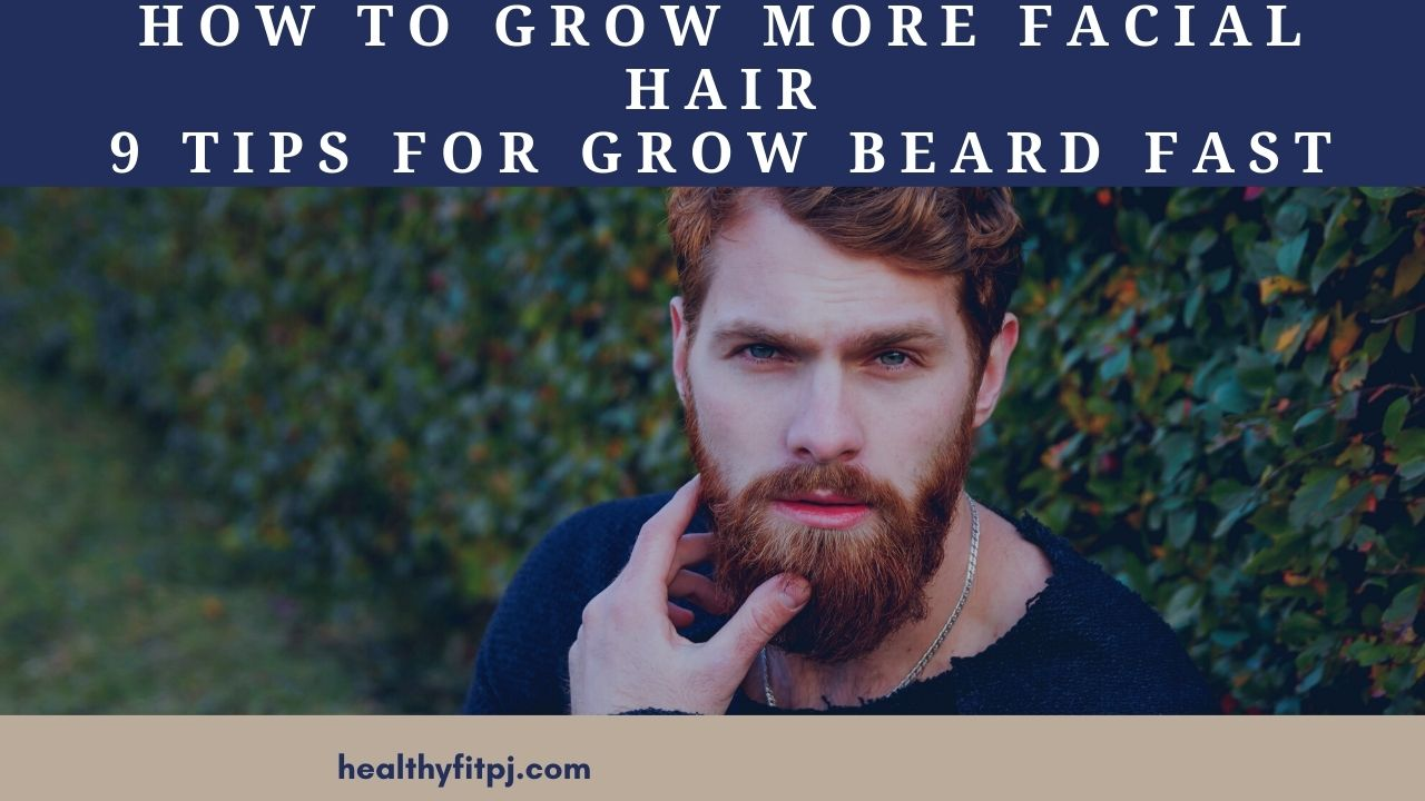 How To Grow More Facial Hair