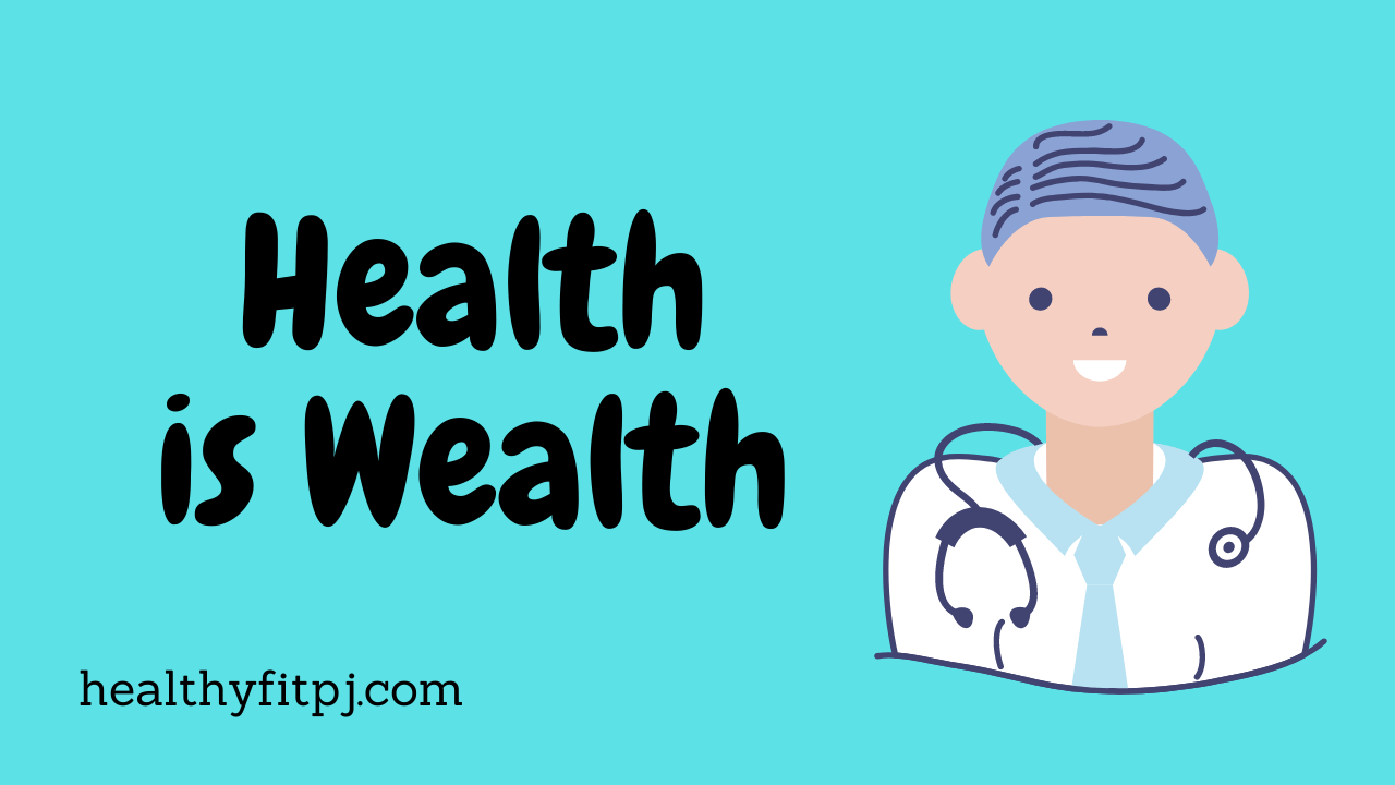 Essay on Health is Wealth