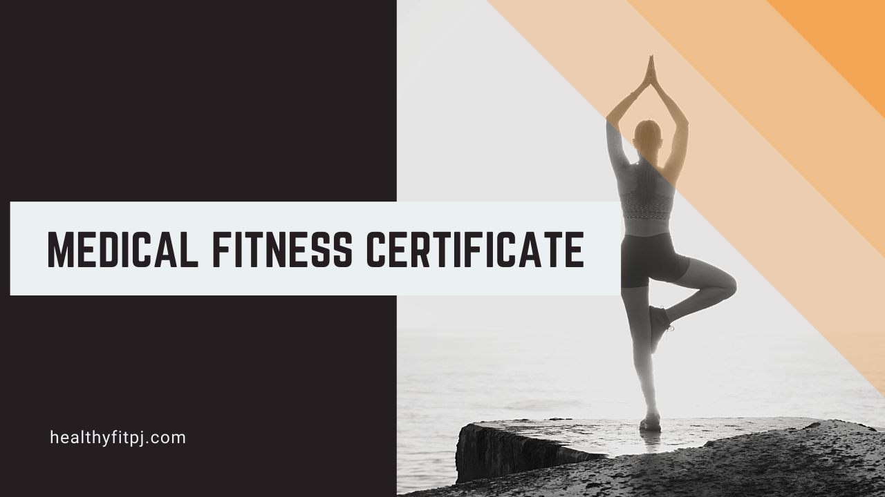 Medical fitness certificate – How to get medical fitness certificate