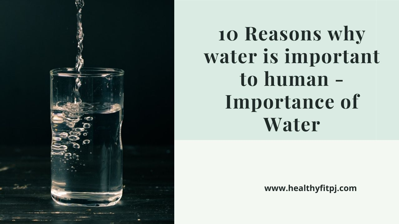 Importance of Water for human being