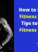 How to Become a Fitness Model – 7 Tips to Get into Fitness Modeling