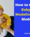 How to Get your Baby into Modeling – Baby Modeling