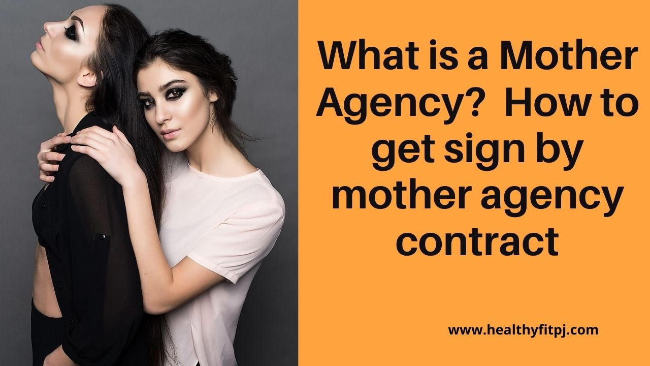What is a Mother Agency