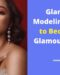 Glamour Modeling – How to Become a Glamour Model