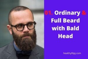 Ordinary & Full Beard with Bald Head
