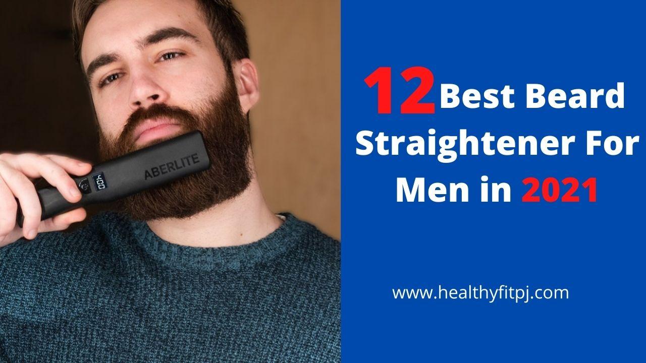 12 Best Beard Straightener For Men in 2021