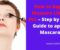 How to Apply Mascara Like A Pro – Step by Step Guide to apply Mascara