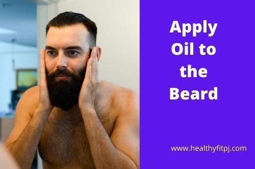 Apply Oil to the Beard